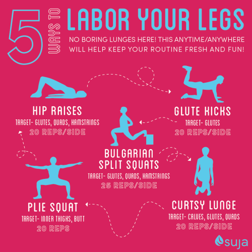 Labor Your Legs with five different exercises